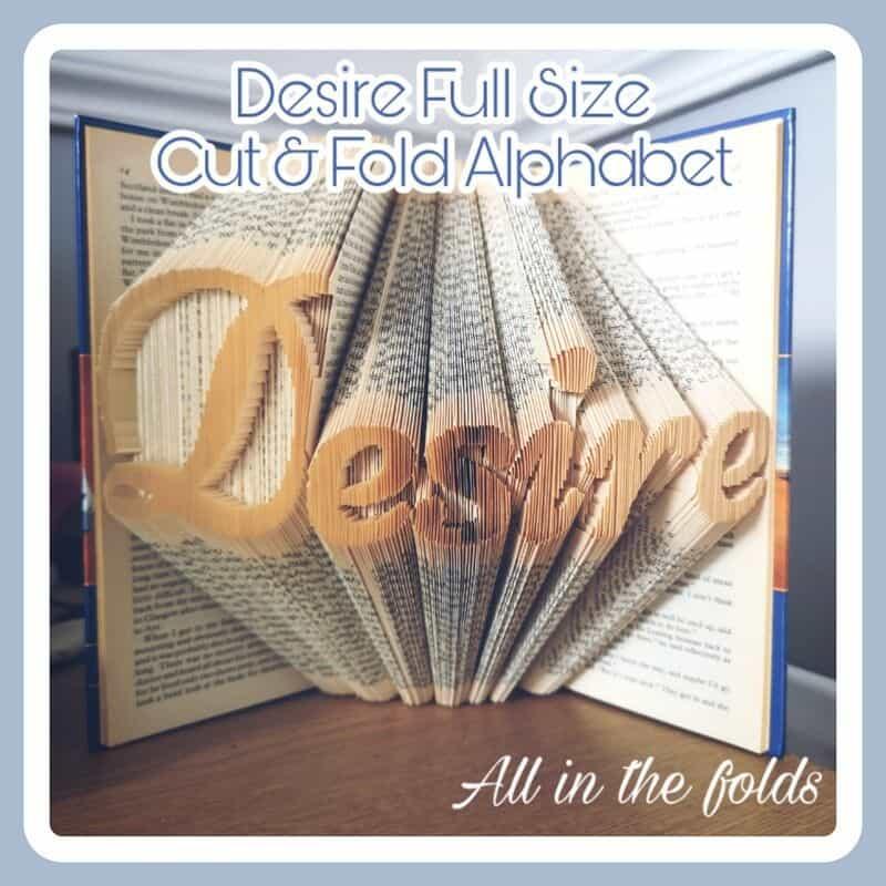 cut and fold alphabet Desire