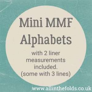 Mini Alphabets with 2 & (some) 3 liner measurements - MMF